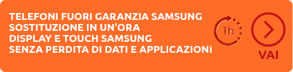 Sostituzione immediata display touch Samsung